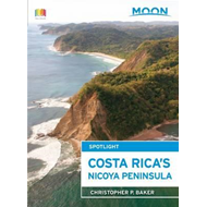 Moon Spotlight Costa Rica's Nicoya Peninsula (BOK)