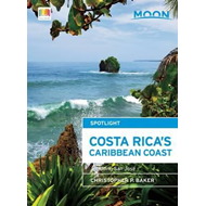 Moon Spotlight Costa Rica's Caribbean Coast (BOK)
