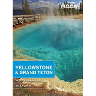Moon Yellowstone & Grand Teton (Seventh Edition) (BOK)