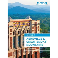 Moon Asheville & the Great Smoky Mountains (BOK)
