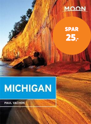Moon Michigan (Sixth Edition) - Lakeside Getaways, Scenic Drives, Outdoor Recreation (BOK)