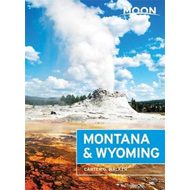 Moon Montana & Wyoming (Third Edition) (BOK)