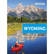 Moon Wyoming, 2nd Edition (BOK)