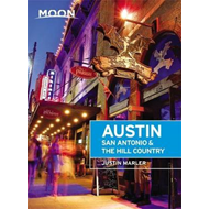 Moon Austin, San Antonio & the Hill Country (Fifth Edition) (BOK)