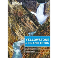 Moon Yellowstone & Grand Teton (Eighth Edition) (BOK)