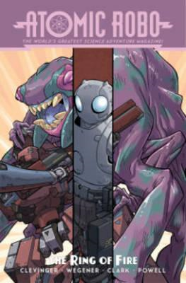Atomic Robo And The Ring Of Fire (BOK)