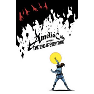 Amelia Cole Versus The End Of Everything (BOK)
