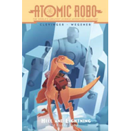 Atomic Robo The Hell And Lightning Collection (BOK)