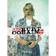 Who Killed Kurt Cobain? (BOK)