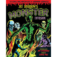 Jay Disbrow's Monster Invasion (BOK)