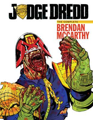 Judge Dredd The Brendan Mccarthy Collection (BOK)