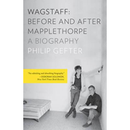 Wagstaff: Before and After Mapplethorpe (BOK)
