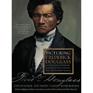 Picturing Frederick Douglass (BOK)