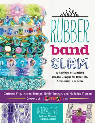 Rubber Band Glam (BOK)