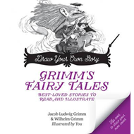 Draw Your Own Story, Grimm's Fairy Tales (BOK)