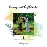 Being with Flowers (BOK)