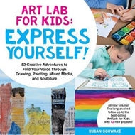 Art Lab for Kids: Express Yourself (BOK)