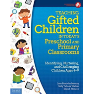 Teaching Gifted Children in Today's Preschool and Primary Cl (BOK)