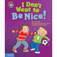 I Don't Want to Be Nice! (BOK)
