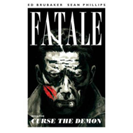 Fatale Volume 5: Curse the Demon (BOK)