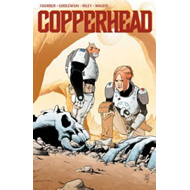 Copperhead Volume 1: A New Sheriff in Town (BOK)