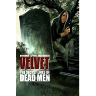 Velvet Volume 2: The Secret Lives of Dead Men (BOK)