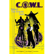C.O.W.L. Volume 2: The Greater Good (BOK)