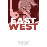 East of West Volume 4: Who Wants War? (BOK)