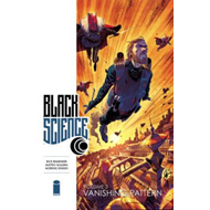 Black Science Volume 3: Vanishing Pattern (BOK)