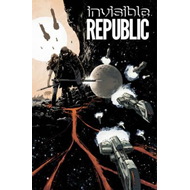 Invisible Republic Volume 1 (BOK)