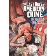 Last Days of American Crime (BOK)
