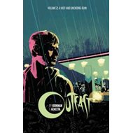 Outcast by Kirkman & Azaceta Volume 2: A Vast and Unending R (BOK)