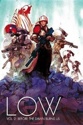 Low Volume 2: Before the Dawn Burns Us (BOK)
