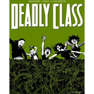 Deadly Class Volume 3: The Snake Pit (BOK)