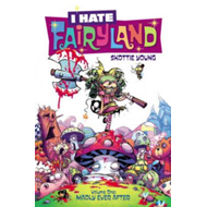I Hate Fairyland Volume 1 (BOK)