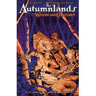 Autumnlands Volume 2: Woodland Creatures (BOK)