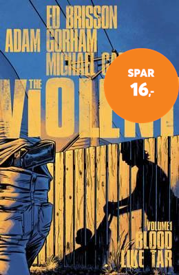Violent Volume 1: Blood Like Tar (BOK)