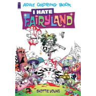 I Hate Fairyland Adult Coloring Book (BOK)