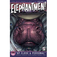 Elephantmen 2260 Book Five: Up Close and Personal (BOK)