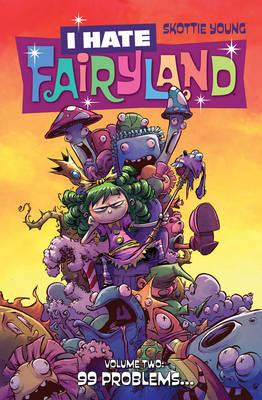 I Hate Fairyland Volume 2 (BOK)