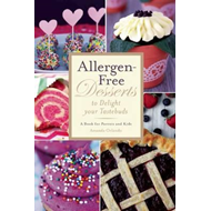 Allergen-Free Desserts to Delight Your Taste Buds (BOK)