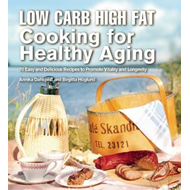 Low Carb High Fat Cooking for Healthy Aging (BOK)