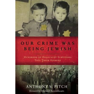 Our Crime Was Being Jewish (BOK)