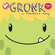Gronk: A Monster's Story (BOK)