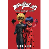 Miraculous: Tales of Ladybug and Cat Noir: Bug Out (BOK)
