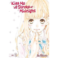 Kiss Me At The Stroke Of Midnight 3 (BOK)