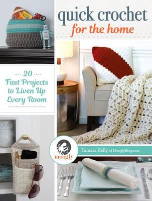 Quick Crochet for the Home (BOK)