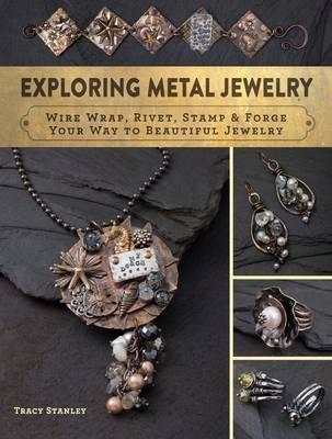 Exploring Metal Jewelry (BOK)