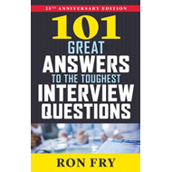 101 Great Answers to the Toughest Interview Questions (BOK)
