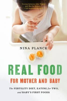 Real Food for Mother and Baby (BOK)